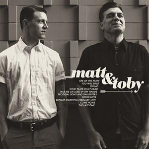 Matt And Toby